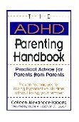 ADHD Parenting Handbook Practical Advice for Parents from Parents 1994 9780878338627 Front Cover