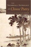 Shambhala Anthology of Chinese Poetry 2006 9781570628627 Front Cover