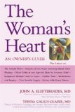 Woman's Heart An Owner's Guide 2008 9781591025627 Front Cover