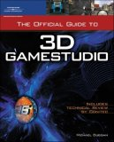 Official Guide to 3D GameStudio 1st 2007 9781598633627 Front Cover