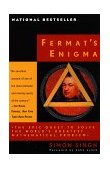 Fermat's Enigma The Epic Quest to Solve the World's Greatest Mathematical Problem 1998 9780385493628 Front Cover