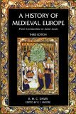 History of Medieval Europe From Constantine to Saint Louis 3rd 2005 Revised 9780582784628 Front Cover