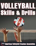 Volleyball Skills and Drills 1st 2005 9780736058629 Front Cover