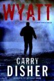 Wyatt 2011 9781569479629 Front Cover