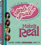 Girls of Grace Make It Real 2005 9781582294629 Front Cover