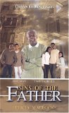 Sins of the Father 2006 9781893196629 Front Cover