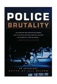 Police Brutality An Anthology 2001 9780393321630 Front Cover