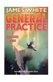 General Practice A Sector General Omnibus 2003 9780765306630 Front Cover