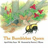 Bumblebee Queen 2006 9781570913631 Front Cover