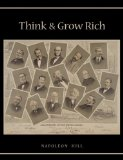 Think and Grow Rich : Unabridged Text of First Edition 2009 9781578988631 Front Cover