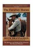 Faraway Horses 2003 9781585748631 Front Cover