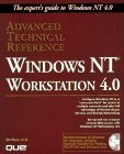 Windows NT Workstation 4.O Advanced Technical Reference 1996 9780789708632 Front Cover