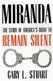 Miranda The Story of America's Right to Remain Silent 1st 2008 9780816527632 Front Cover