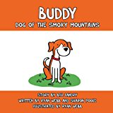 Buddy Dog of the Smoky Mountains 2013 9780984783632 Front Cover