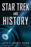 Star Trek and History 2013 9781118167632 Front Cover