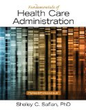 Foundations of Health Care Administration