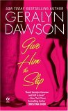 Give Him the Slip 2006 9780451219633 Front Cover