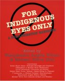 For Indigenous Eyes Only A Decolonization Handbook 2005 9781930618633 Front Cover