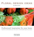 Flower Design Ideas 2008 9789076886633 Front Cover