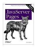 JavaServer Pages Help for Server-Side Java Developers 3rd 2003 9780596005634 Front Cover