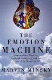 Emotion Machine Commonsense Thinking, Artificial Intelligence, and the Future of the Human Mind 2006 9780743276634 Front Cover