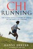 ChiRunning Una Manera Revolucionaria de Correr Sin Esfuerzo y Sin Lesiones 2008 9781416588634 Front Cover