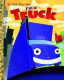 I'm a Truck 2006 9780375832635 Front Cover