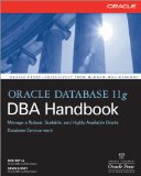 Oracle Database 11g DBA Handbook 1st 2007 9780071496636 Front Cover