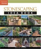 Stonescaping Idea Book 1st 2006 9781561587636 Front Cover