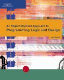 Object-Oriented Approach to Programming Logic and Design 2005 9780619215637 Front Cover