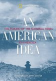 American Idea The Making of the National Parks 2009 9781426205637 Front Cover