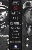 Patton and Rommel Men of War in the Twentieth Century 1st 2006 9780425206638 Front Cover
