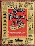 1897 Sears, Roebuck and Co. Catalogue A Window to Turn-Of-the-Century America 2007 9781602390638 Front Cover