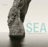 Sea An Anthology of Maritime Photography since 1843 2009 9782080300638 Front Cover