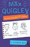 Max Quigley Technically Not a Bully 2009 9780547152639 Front Cover