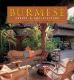 Burmese Design and Architecture 2007 9780794604639 Front Cover