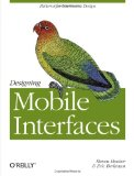 Designing Mobile Interfaces 1st 2011 9781449394639 Front Cover