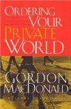 Ordering Your Private World 2007 9780785288640 Front Cover