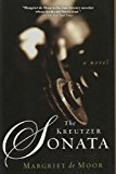 Kreutzer Sonata A Novel 2014 9781611458640 Front Cover
