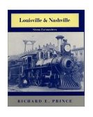 Louisville and Nashville Steam Locomotives 2001 9780253337641 Front Cover