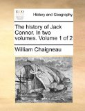 History of Jack Connor In 2010 9781140869641 Front Cover