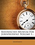 Rheinisches Museum F�r Jurisprudenz 2012 9781277592641 Front Cover