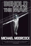 Behold the Man 1st 2007 9781585677641 Front Cover