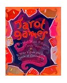 Tarot Games 45 Playful Ways to Explore Tarot Cards Together 1994 9780062509642 Front Cover