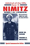 Admiral of the Hills Biography of Chester W. Nimitz 1983 9780890153642 Front Cover