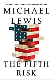 Fifth Risk Undoing Democracy 2018 9781324002642 Front Cover