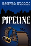 Pipeline 2006 9781932300642 Front Cover