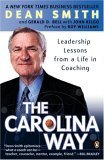 Carolina Way Leadership Lessons from a Life in Coaching 1st 2005 9780143034643 Front Cover