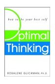 Optimal Thinking How to Be Your Best Self 1st 2002 9780471414643 Front Cover