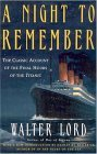 Night to Remember 1st 2005 Anniversary 9780805077643 Front Cover